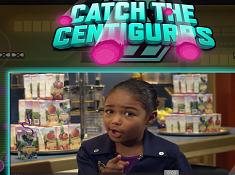 Catch the Centigurps