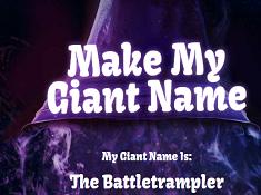 Make My Giant Name