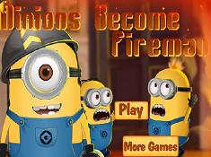 Minion Become Fireman