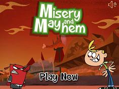 Misery and Mayhem