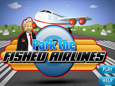 Park the Fished Airlines
