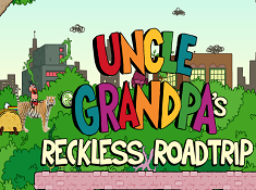 Uncle Grandpa Reckless Roadtrip