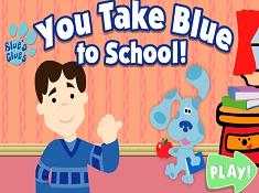 You Take Blue to School